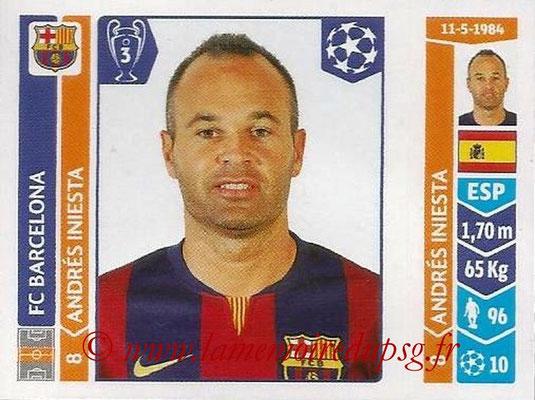 2014-15 - Panini Champions League N° 424 - Andrès INIESTE (FC Barcelone)