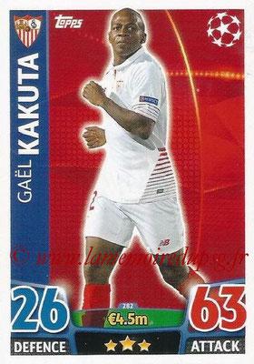 2015-16 - Topps UEFA Champions League Match Attax - N° 282 - Gaël KAKUTA (FC Seville)