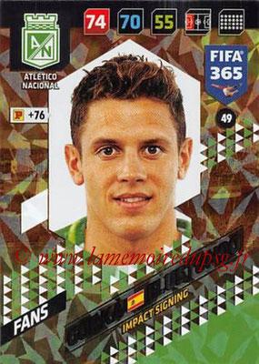 2017-18 - Panini FIFA 365 Cards - N° 049 - Gorka ELUSTONDO (Atletico Nacional) (Impact Signing)