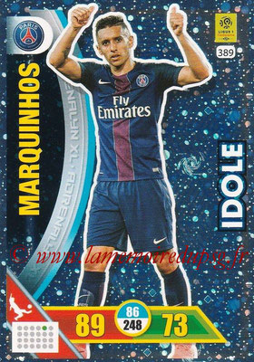 2017-18 - Panini Adrenalyn XL Ligue 1 - N° 389 - MARQUINHOS (Paris Saint-Germain) (Idole)