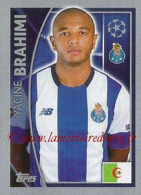 2015-16 - Topps UEFA Champions League Stickers - N° 474 - Yacine BRAHIM (FC Porto)
