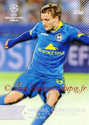 2015-16 - Topps UEFA Champions League Showcase Soccer - N° 129 - Mikhail GORDEICHULK (FC Bate Borisov)