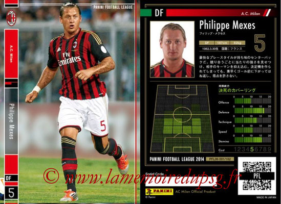 Panini Football League 2014 - PFL06 - N° 001 - Phlippe MEXES (Milan AC)