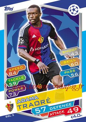 2016-17 - Topps UEFA Champions League Match Attax - N° BSL5 - Adama TRAORE (FC Bale)