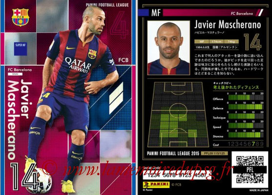 Panini Football League 2015 - PFL09 - N° 115 - Javier MASCHERANO (FC Barcelone) (Super MF)
