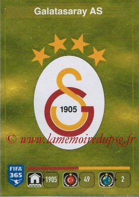 2015-16 - Panini FIFA 365 Stickers - N° 761- Ecusson Galatasaray AS