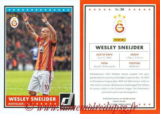 2015 - Panini Donruss Soccer - N° 036 - Wesley SNEIJDER (Galatasaray AS)