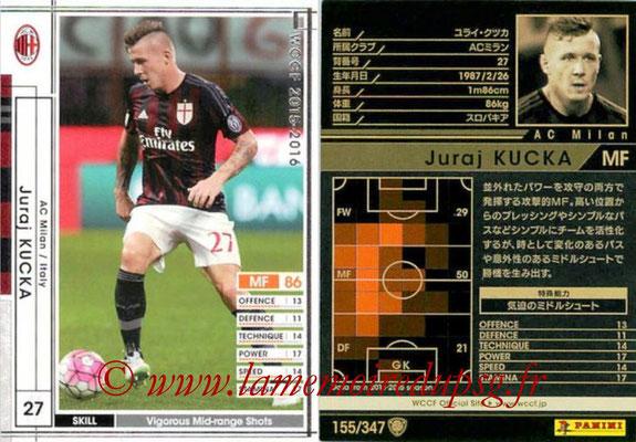 2015-16 - Panini WCCF - N° 155 - Juraj KUCKA (Milan AC)