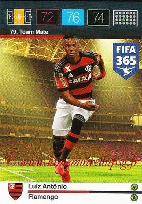 2015-16 - Panini Adrenalyn XL FIFA 365 - N° 079 - Luiz ANTONIO (Flamengo) (Team Mate)