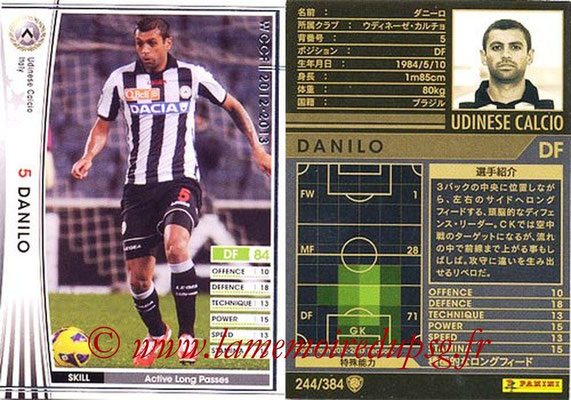 2012-13 - WCCF - N° 244 - DANILO (Udinese  Calcio)