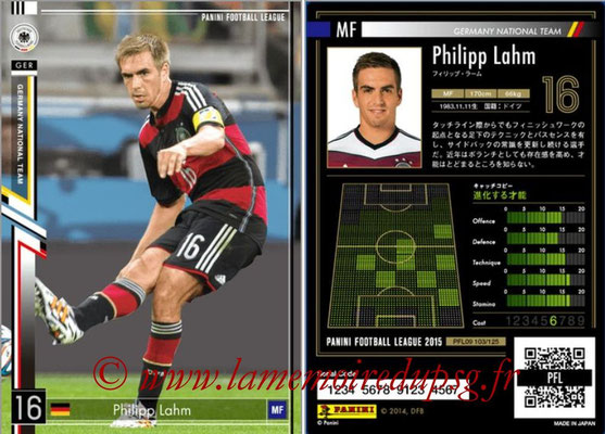 Panini Football League 2015 - PFL09 - N° 103 - Philipp LAHM (Allemagne)