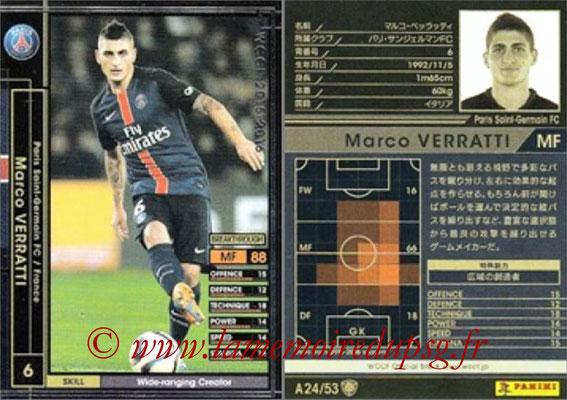 2015-16 - Panini WCCF - N° A24 - Marco VERRATTI (Paris Saint-Germain)