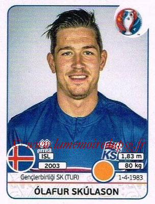 Panini Euro 2016 Stickers - N° 622 - olafur SKULASON (Islande)