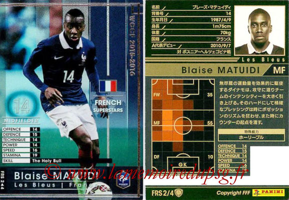 2015-16 - Panini WCCF - N° FRS2 - Blaise MATUIDI (France) (French Superstars)