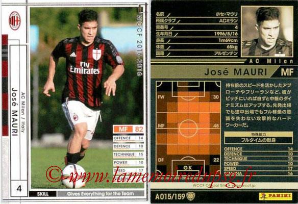 2015-16 - Panini WCCF - N° A015 - Jose MAURI (Milan AC)
