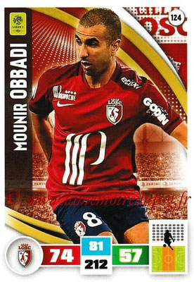2016-17 - Panini Adrenalyn XL Ligue 1 - N° 124 - Mounir OBBADI (Lille)