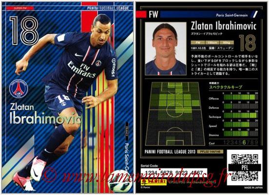 Panini Football League 2013 - PFL02 - N° 144 - Zlatan Ibrahimovic ( Paris Saint-Germain ) (Super FW)
