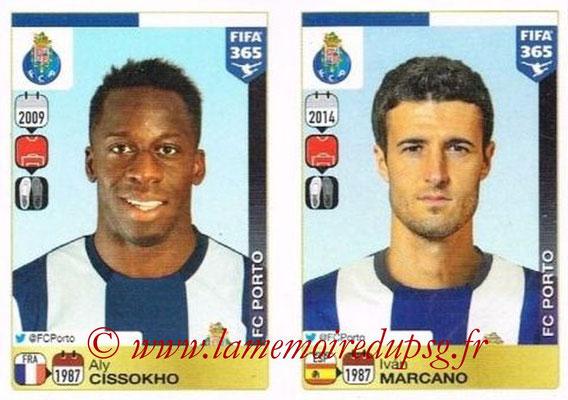 2015-16 - Panini FIFA 365 Stickers - N° 706-707 - Aly CISSOKHO + Iván MARCANO (FC Porto)