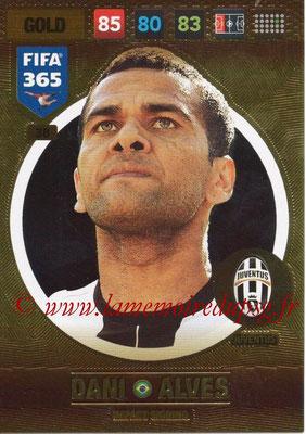 2016-17 - Panini Adrenalyn XL FIFA 365 - N° 038 - Dani ALVES (Juventus FC) (Impact Signing)