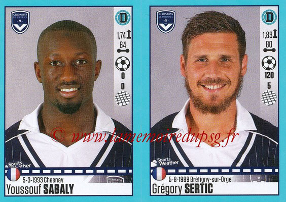 2016-17 - Panini Ligue 1 Stickers - N° 112 + 113 - Youssouf SABALY + Grégory SERTIC (Bordeaux)