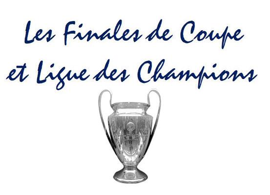 Les Tickets de Finales de Coupe et Ligue des Champions