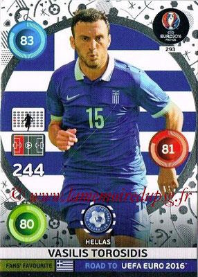 Panini Road to Euro 2016 Cards - N° 293 - Vasilis TOROSIDIS (Grèce) (Fans' Favorite)