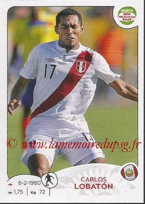 2014 - Panini Road to FIFA World Cup Brazil Stickers - N° 222 - Carlos LOBATON (Pérou)