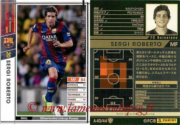 2013-14 - WCCF - N° A40 - Sergi ROBERTO (FC Barcelone)