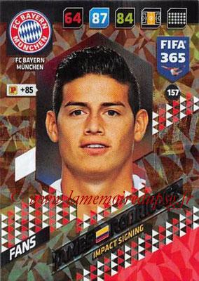 2017-18 - Panini FIFA 365 Cards - N° 157 - James RODRIGUEZ (FC Bayern Munich) (Impact Signing)