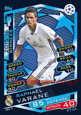 2016-17 - Topps UEFA Champions League Match Attax - N° RM7 - Raphael VARANE (Real Madrid CF)