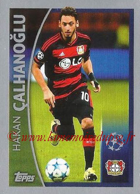 2015-16 - Topps UEFA Champions League Stickers - N° 581 - Hakan CALHANOGLU (Bayer 04 Leverkusen) (Player to Watch)