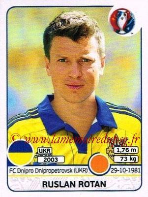 Panini Euro 2016 Stickers - N° 282 - Ruslan ROTAN (Ukraine)