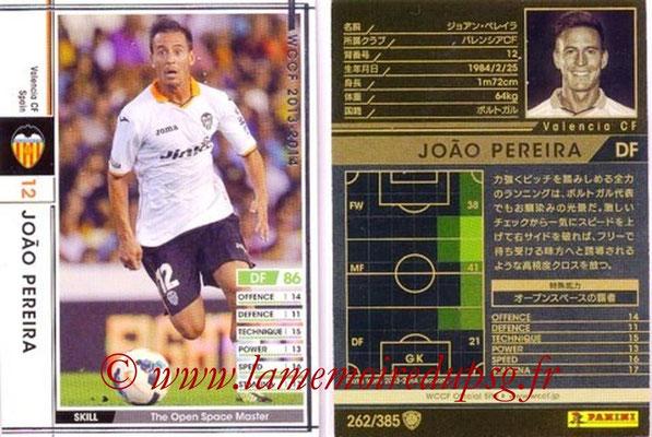 2013-14 - WCCF - N° 262 - Joao PEREIRA (FC Valence)