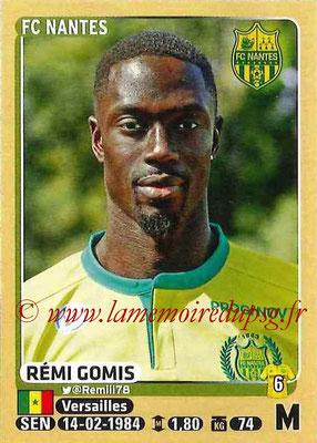 2015-16 - Panini Ligue 1 Stickers - N° 301 - Rémi GOMIS (FC Nantes)