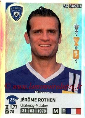 N° 027 - Jérome ROTHEN (Superstar) (2004-10, PSG > 2012-13, Bastia)