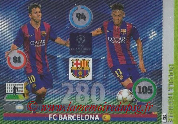 2014-15 - Adrenalyn XL champions League N° 352 - Lionel MESSI et NEYMAR (FC Barcelone) (Double Trouble)