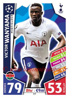 2017-18 - Topps UEFA Champions League Match Attax - N° 137 - Victor WANYAMA (Tottenham Hotspur)