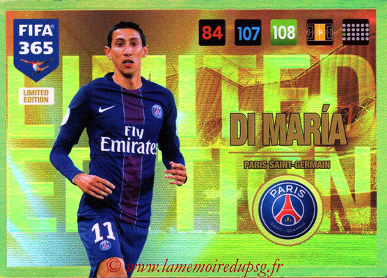 2016-17 - Panini Adrenalyn XL FIFA 365 - N° LE17 - Angel DI MARIA (Paris Saint-Germain) (Limited Edition)