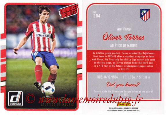 2016 - Panini Donruss Cards - N° 204 - Oliver TORRES (Atletico de Madrid) (Donruss Debuts)