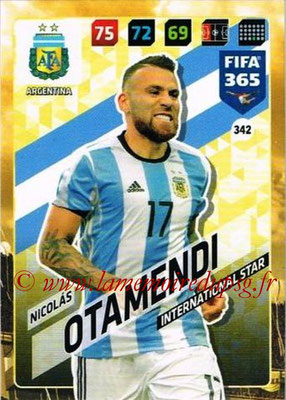 2017-18 - Panini FIFA 365 Cards - N° 342 - Nicolas OTAMENDI (Argentine) (International Star)