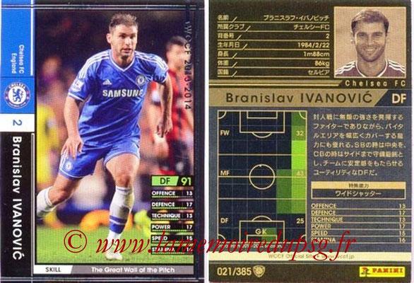 2013-14 - WCCF - N° 021 - Branislav IVANOVIC (Chelsea FC)