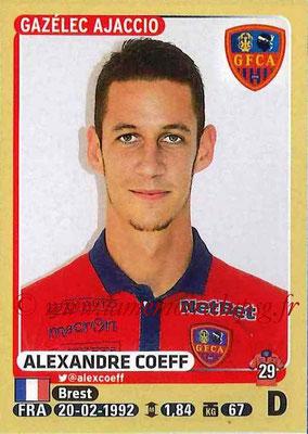 2015-16 - Panini Ligue 1 Stickers - N° 005 - Alexandre COEFF (Gazélec Ajaccio)
