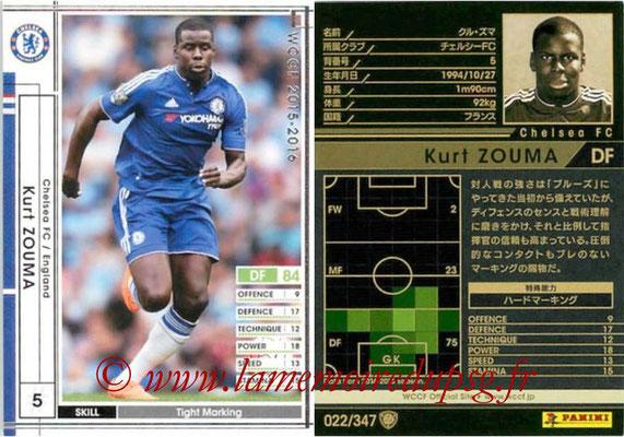 2015-16 - Panini WCCF - N° 022 -  Kurt  ZOUMA (Chelsea FC)