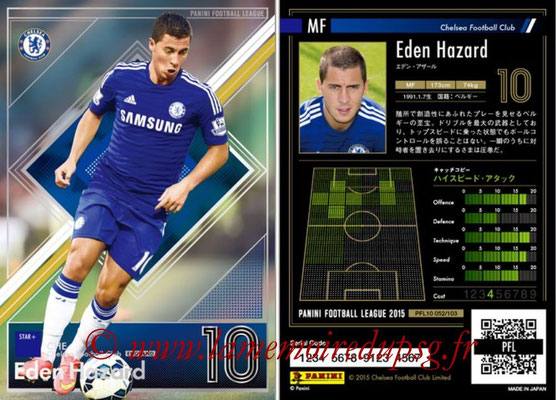Panini Football League 2015 - PFL10 - N° 052 - Eden HAZARD (Chelsea FC) (Star +)