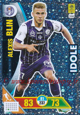 2017-18 - Panini Adrenalyn XL Ligue 1 - N° 398 - Alexis BLIN (Toulouse) (Idole)