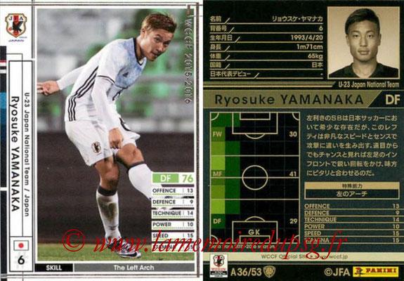 2015-16 - Panini WCCF - N° A36 - Ryosuke YAMANAKA (Japon)