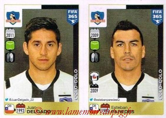 2015-16 - Panini FIFA 365 Stickers - N° 247-248 - Juan DELGADO + Esteban PAREDES (Colo Colo)