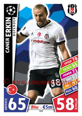 2017-18 - Topps UEFA Champions League Match Attax - N° 330 - Caner ERKIN (Besiktas JK)