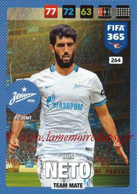 2016-17 - Panini Adrenalyn XL FIFA 365 - N° 264 - Luis NETO (FC Zenit)