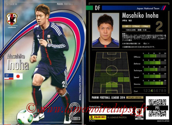 Panini Football League 2014 - PFL06 - N° 120 - Masahiko INOHA (Japon) (Star +)